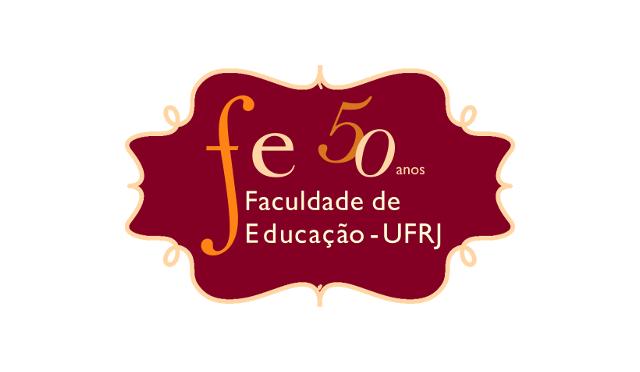 50 anos da Faculdade de Educação da UFRJ