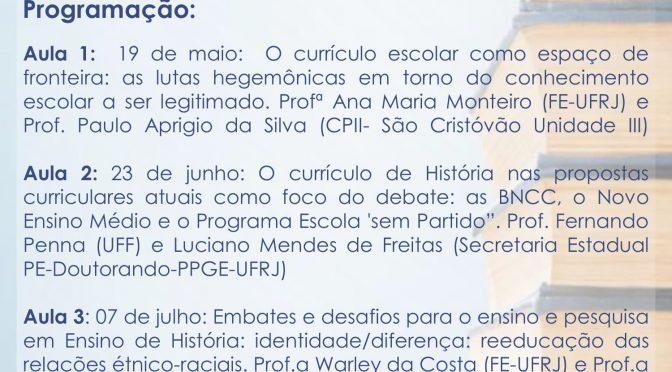 Curso de extensão Currículo em pauta: o lugar da história nas atuais propostas curriculares