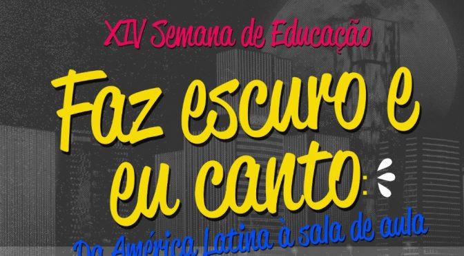 XIV Semana de Educação
