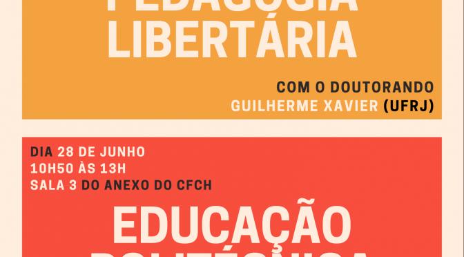 Aulas abertas da disciplina Teoria Política e Educação (Prof. Bruno Gawryszewski)