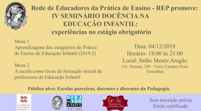 IV Seminário Docência na Educação Infantil: experiências no estágio obrigatório