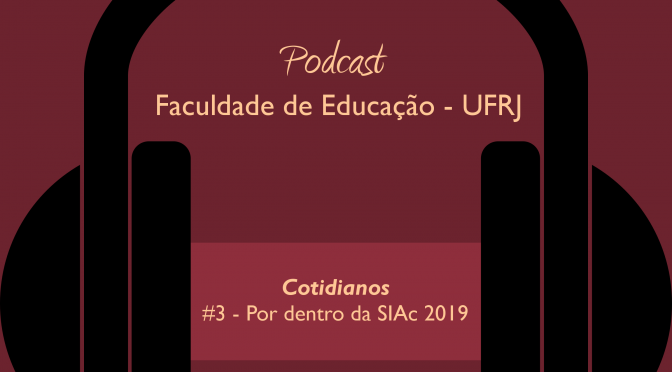 Podcast: Por dentro da SIAc 2019