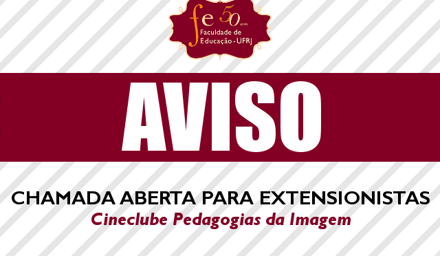 Chamada aberta para extensionistas – Cineclube Pedagogias da Imagem