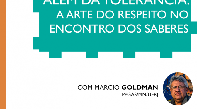 Aula Inaugural da FE – Além da tolerância: a Arte do Respeito no Encontro dos Saberes