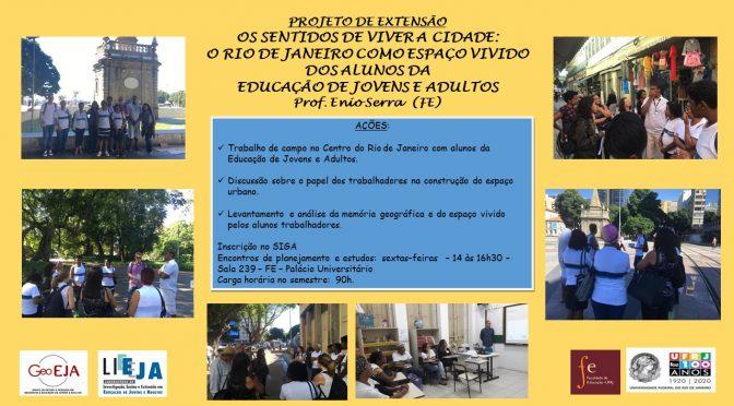 Projeto de extensão: Os sentidos de viver a cidade: o Rio de Janeiro como espaço vivido dos alunos da Educação de Jovens e Adultos