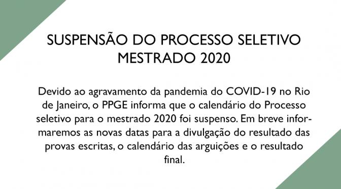 Suspensão do processo seletivo Mestrado 2020
