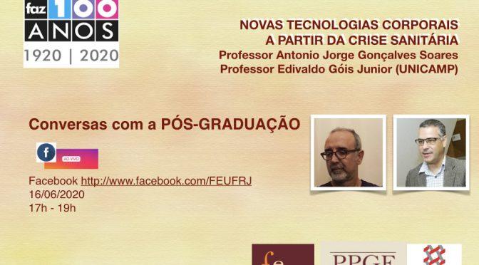 Conversas com a pós-graduação: Novas tecnologias corporais a partir da crise sanitária