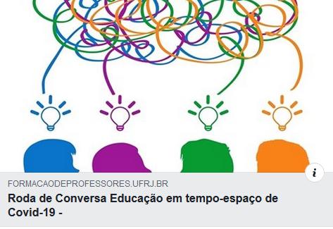 CFP: Roda de conversa Educação em tempo-espaço de Covid-19
