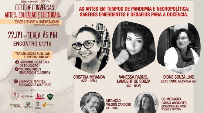 As artes em tempos de pandemia e necropolítica: saberes emergentes e desafios para a docência