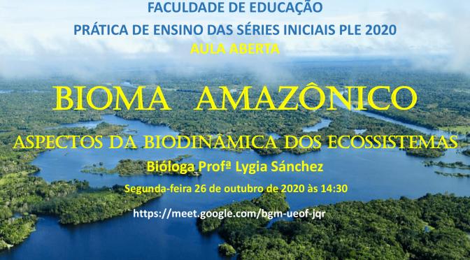 Bioma Amazônico – Aspectos da Biodinâmica dos Ecossistemas