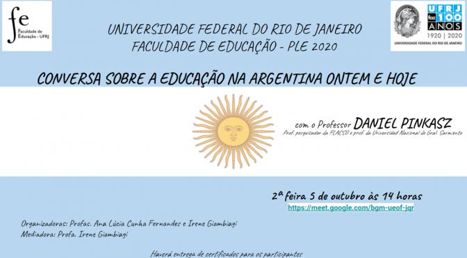 Conversa sobre a Educação na Argentina ontem e hoje
