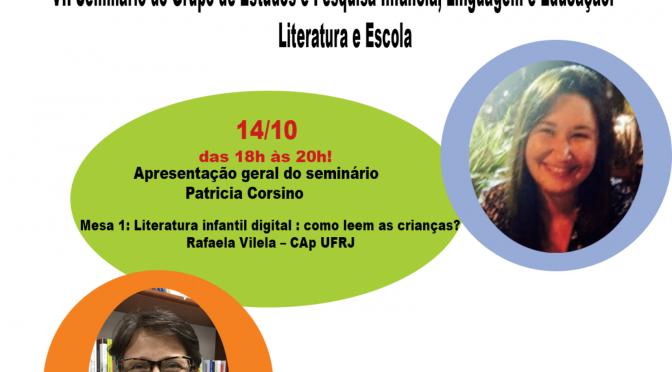 VII Seminário do Grupo de Estudos e Pesquisa em Infância, linguagem e educação- GEPILE