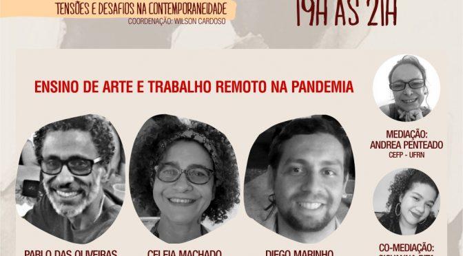 Ciclo de Conversas Artes, Educação e Culturas: Ensino de arte e trabalho remoto na pandemia
