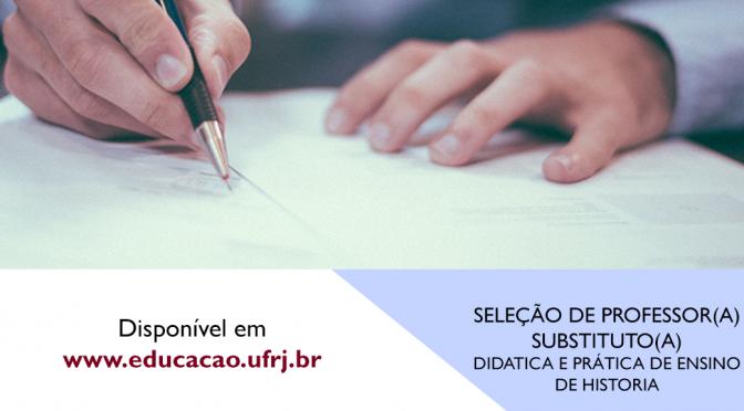 SELEÇÃO DE PROFESSOR(A) SUBSTITUTO(A) Didática e Prática de Ensino de História
