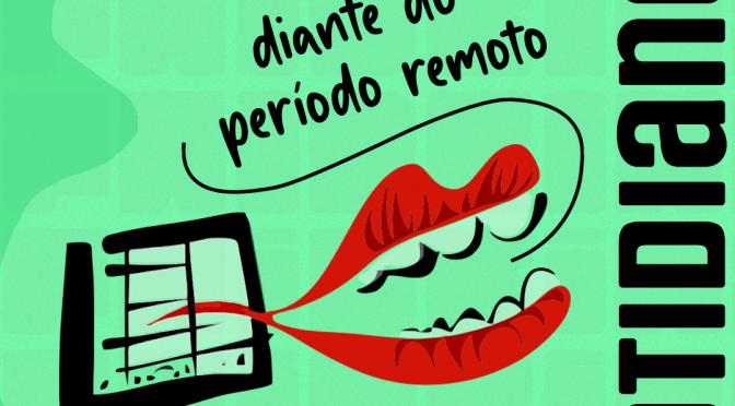 Podcast: Diante do período remoto