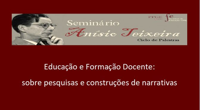 Educação e Formação Docente: sobre pesquisas e construções de narrativas