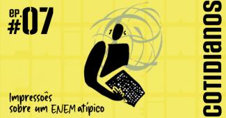 Podcast: Impressões sobre um ENEM atípico
