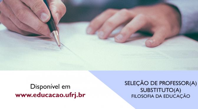 SELEÇÃO DE PROFESSOR SUBSTITUTO – FILOSOFIA DA EDUCAÇÃO