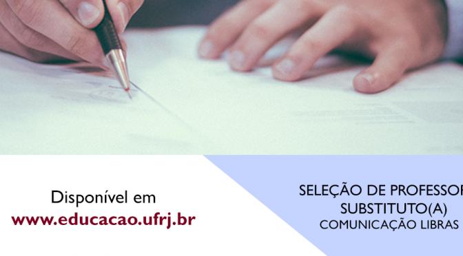 SELEÇÃO DE PROFESSOR SUBSTITUTO – Libras